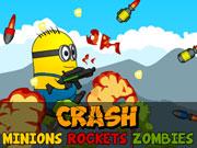 Crash Minions Rockets Zombies