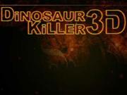 Dinosaurio Killer 3D