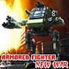 Armored Fighter: NUEVA GUERRA