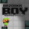 Bazooka Boy: Pack de nivel