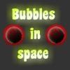 Burbujas en el Espacio