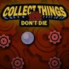 Recoger las cosas no mueren
