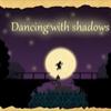 Bailando Con Las Sombras