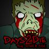 Días 2 Die: El otro lado