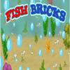 Fish Bricks