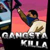 Gangsta Killa