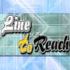 Line to Reach