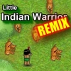 Little Indian Warrior – Remix