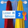Locked In Bathroom 2