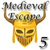 Escape de Medieval 5