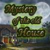 Misterio de la antigua Casa