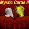 Tarjetas Mystic 2