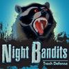 Noche Bandits TD