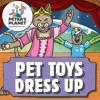 Mascotas Juguetes Dress Up