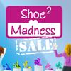 ShoeMadness 2