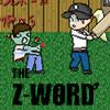 El Z-Word