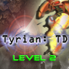 Tyrian : TD – Level 2