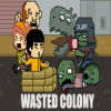 Wasted Colonia