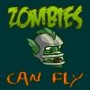 Los zombis pueden volar